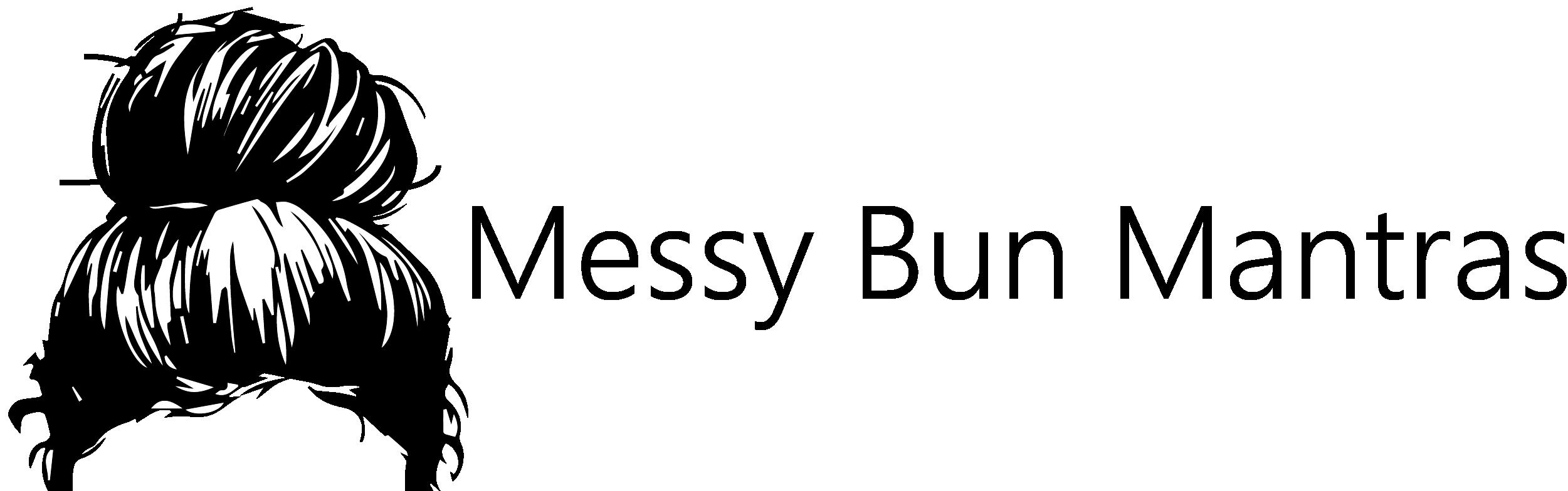 Messy Bun Mantras